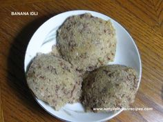 Banana Idli - Simple Indian Recipes