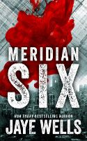 Meridian Six, the first novella in the Meridian Six series