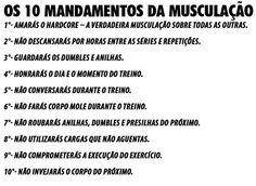 os 10 mandamentos da musculação  https://www.facebook.com/pages/Academia-Universal-Fitness/384456111600285