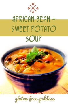 Karina's African Sweet Potato Soup Recipe with Peanut Butter, Black-eyed Peas and Beans At glutenfreegoddess.blogspot.com  When I make it I use 1.5 tsp curry powder and 1/8 tsp each cinnamon nutmeg cloves for spices.