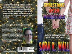Christmas After Woodstock by Sara K Wall released September 7th 2014  Order your own cover:  http://suzettevaughn.wix.com/suzettevaughn#!author-advice--assistance/c22hz