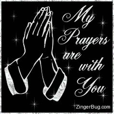 Prayers Are With You Glitter Text Glitter Graphic, Greeting, Comment, Meme or GIF Good Night Prayer, Good Night Quotes, Angel Prayers, Prayers For Healing, God Prayer, Power Of Prayer, Birthday Wishes For A Friend Messages, Hugs And Kisses Quotes, Prayer For Health
