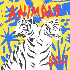 #music #indie Coast Modern - Animals