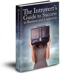 The Introverts Guide by Lisa Petrilli ~ and before reading this I thought I was just an extrovert!