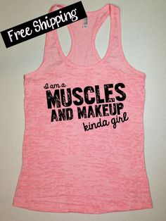 I am a Muscles and Makeup Kinda Girl. Workout Tank. Fitness Tank. Crossfit Tank. Running. Exercise Clothing. Funny Tank Top. Free Shipping