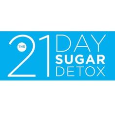 Recommended Program: The 21 Day Suger Detox
