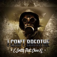New post on Getmybuzzup- E. Smitty Feat. Chino XL - I Can't Breathe [Audio]- http://getmybuzzup.com/?p=659953- Please Share
