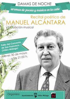 Publicidad Generación del 27. Recital poético de Manuel Alcántara en Vélez Málaga.