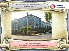please call 9910006454 to grab the best deal in industrial property in noida, industrial shed on rent in noida, factory for rent in noida