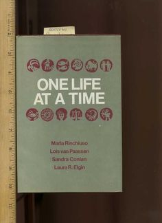 Rinchiuso, Marla ~ONE LIFE AT A TIME ~ SIGNED + INSCRIBED BY RINCHIUSO + PAASSEN