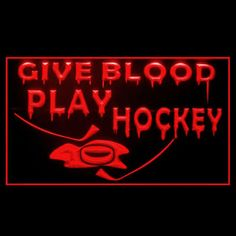 230133 give blood play hockey #icehockey #sports fans fighting led #light sign,  View more on the LINK: 	http://www.zeppy.io/product/gb/2/371754193569/