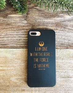 I am one with the force the force is with me • Star Wars • Rogue One • Rebel Alliance • Laser Engraved Bamboo Wood Case iPhone 7 and 7 Plus by GoCarved on Etsy https://www.etsy.com/listing/486876026/i-am-one-with-the-force-the-force-is