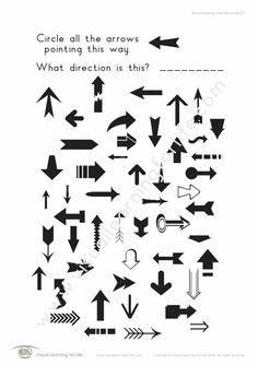 In the Arrow Pointing Same Way (2) Worksheets, the student must search systematically through all the arrows on the page to find the arrows that are pointing the same direction as that which is specified in the instruction. Learning For Life, Visual Learning, Figure Ground Perception, Arrows, Worksheets, Positivity, Student, Search, Searching