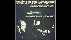 Vinícius de Moraes, Toquinho e Maria Creuza - Eu sei que vou te amar  (L...