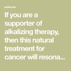 If you are a supporter of alkalizing therapy, then this natural treatment for cancer will resonate with you. In vitro tests have shown cancer cells thrive in acidic and oxygen-free (anaerobic) environments. The first to describe the correlation between the acidic environment and cancer cell growth was Dr. Otto Warburg, who was awarded the Nobel …