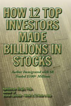How 12 Top Investors Made Billions in Stocks