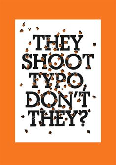 They shoot typo, don't they?