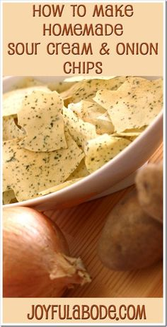 The Best Sour Cream & Onion Potato Chips Recipe - Joyful Abode - How to make Homemade Sour Cream & Onion Chips – no deep fat frying or knife skills. Raw Food Recipes, Snack Recipes, Cooking Recipes, Jar Recipes, Freezer Recipes, Skillet Recipes, Cooking Gadgets, Freezer Cooking, Drink Recipes