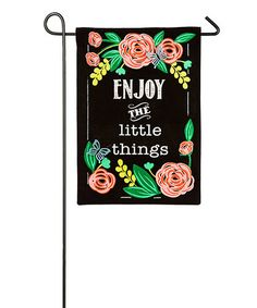 Look what I found on #zulily! 'Enjoy The Little Things' Outdoor Flag #zulilyfinds