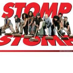 Stomp!  --great show