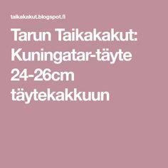Tarun Taikakakut: Kuningatar-täyte 24-26cm täytekakkuun