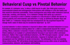 Behavioral Cusp vs Pivotal Behavior