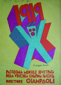 Fortunato Depero (1892-1960, Italy), ca. 1919,  Passegna Mensile Illustrata della Vecchia Guardia Facista, Direttore Giampaoli.