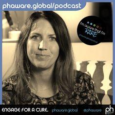 I'm Aware That I'm Rare: the phaware™ podcast: Jennica Clasby Transcript
