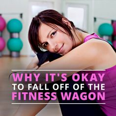 Did you fall off the fitness wagon and you're worried about it? Why It's Okay to Fall Off the Fitness Wagon is so reassuring! #fitness #getfit #gethealthy