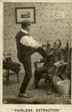 "This photo must have been a staged joke, showing a patient tied to the chair, and the dentist ""extracting"" a tooth."