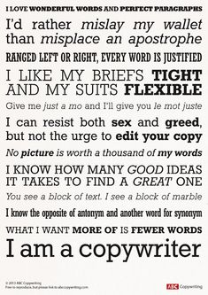 """A Short Guide to Writing Good Copy   Copyblogger: """"What I want more of is fewer words"""" """"Ranged left or right, every word is justified"""" So many gems in this infographic."""