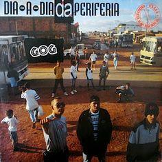 Gog Dia a Dia da Periferia 1994 Download - BAIXE RAP NACIONAL
