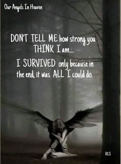 I survived only because it was all I could do