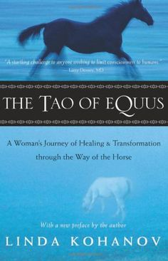 The Tao of Equus: A Woman's Journey of Healing and Transformation through the Way of the Horse by Linda Kohanov http://www.amazon.com/dp/1577314204/ref=cm_sw_r_pi_dp_EOLBub1GVHK6Q