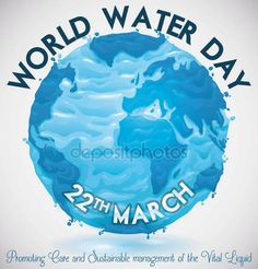 Poster for World Water Day with floating globe of a watery Earth Planet with greeting message showing the importance on water conservation.