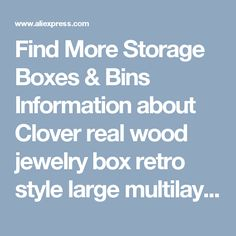 Find More Storage Boxes & Bins Information about Clover real wood jewelry box retro style large multilayer marriage holiday gift makeup organizer storage box 32*20.5*25CM,High Quality organizer storage box,China storage box Suppliers, Cheap makeup organizer storage box from Wooden box / crafts Store on Aliexpress.com