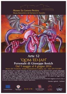 """Arte 52 """"QOM-'ED-JAH""""  Personale di Giuseppe Bosich (9 maggio-8 giugno 2014)"""