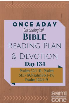 Once A Day Bible Reading Plan & Devotion Day 134