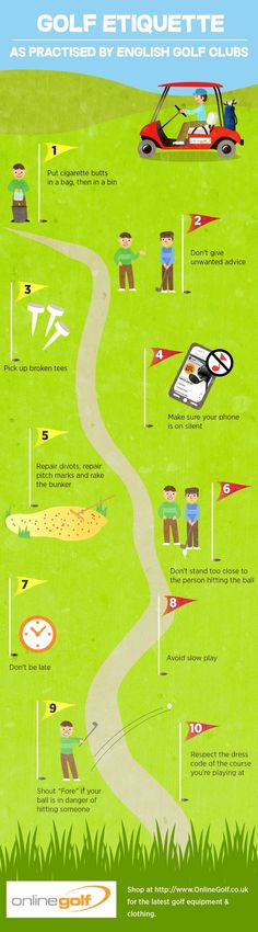 The Top 10 Tips On Good Golf Etiquette Infographic! Find more golf ideas, quotes, tips, and lessons at #lorisgolfshoppe