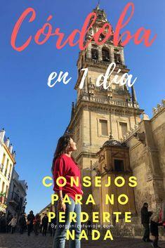 Una ruta de un día con recomendaciones para comer, visitas imprescindibles y un montón de recomendaciones para recorrer Córdoba en un día