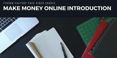 Make Money Online-FREE Video Course.