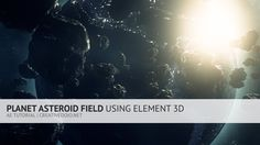 AE: Planet and Asteroid Field Using Element 3D Tutorial