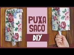 Puxa Saco =DiY - YouTube