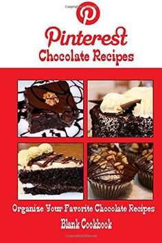 Pinterest Chocolate Recipes Blank Cookbook (Blank Recipe Book): Recipe Keeper For Your Pinterest Chocolate Recipes by Debbie Miller http://www.amazon.com/dp/1500553859/ref=cm_sw_r_pi_dp_fm-kvb1BB6V7H