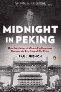 Midnight in Peking: How the Murder of a Young Englishwoman Haunted the Last Days of Old China by Paul French. Peking, January 1937. The murder of a beautiful young British woman sends shockwaves through the city. With the suspect list growing, two detectivesNone British and one ChineseNrace against the clock to solve the crime before the Japanese invade and Peking.