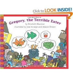 Gregory, the Terrible Eater    I remember reading this when I did a food theme with my sign language playgroup