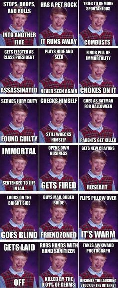 The best of 'brian bad luck'