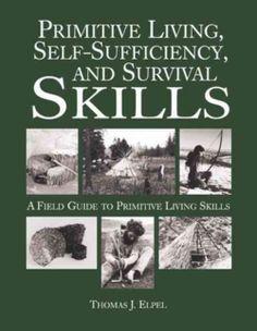 Primitive Survival Skills | Primitive Living, Self-Sufficiency, and Survival Skills | Overstock ...
