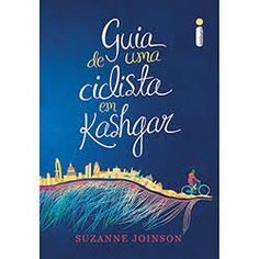 Livro - Guia de Uma Ciclista em Kashgar