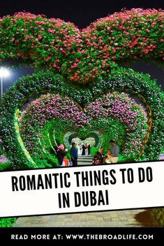 Romantic Things To Do, Most Romantic, Dubai Travel, Ultimate Travel, Travel Guide, Travelling, Bucket, Explore, Adventure